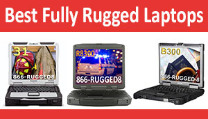 Best Fully Rugged Laptops
