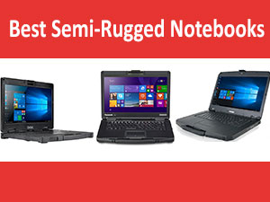 Best Semi-Rugged Notebooks of 2016!