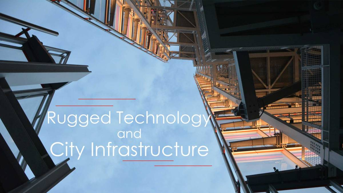 How Cities Use Rugged Tech to Support Infrastructure