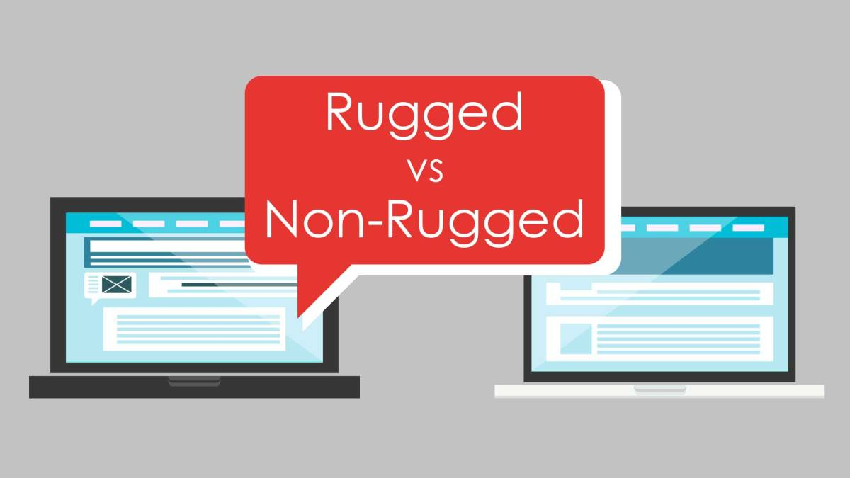 When Is Rugged Tech or Non-Rugged Tech Right For Your Business?